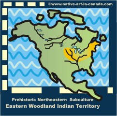 Eastern Woodland - Indian territory below the Great Lakes.